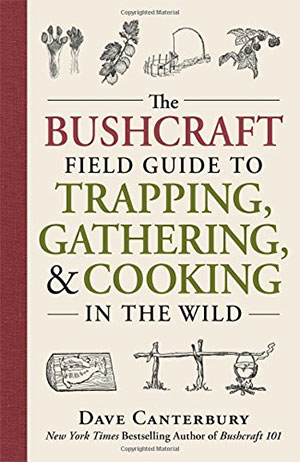The Bushcraft Field guide book to Trapping and Cooking in the Wild bushcraft books to taking trekking book for hiking usa