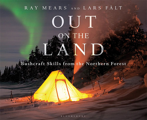 ray mears book Out on the Land Bushcraft books Skills from the Northern Forest book on survival books to pack in backpack