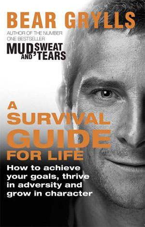 Survival Guide for Life bear grylls survival guides book on camping survival guide to trekking America hiking book