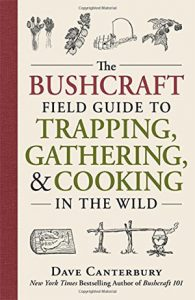 The Bushcraft Field guide book to Trapping and Cooking in the Wild camping books to taking trekking book for hiking usa