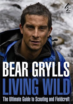 bear grylls book living wild fieldcraft book scout books on survival guide to field craft bushcraft books for scouts