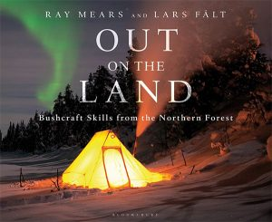 ray mears book Out on the Land Bushcraft book Skills from the Northern Forest book on survival books to pack in backpack