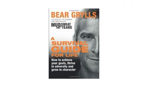 A Survival Guide for Life bear Grylls book uk wild camping camping things to pack in rucksack