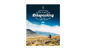 Bikepacking Mountain Bike Camping Adventures on the Wild Trails of Britain camping things to bring on camping trip