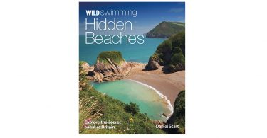 Wild Swimming Hidden Beaches book Explore the Secret Coast of Britain camping things to bring on holiday