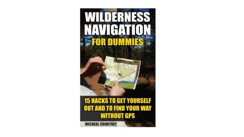 Wilderness Navigation For Dummies best camping books camping things to take hill walking