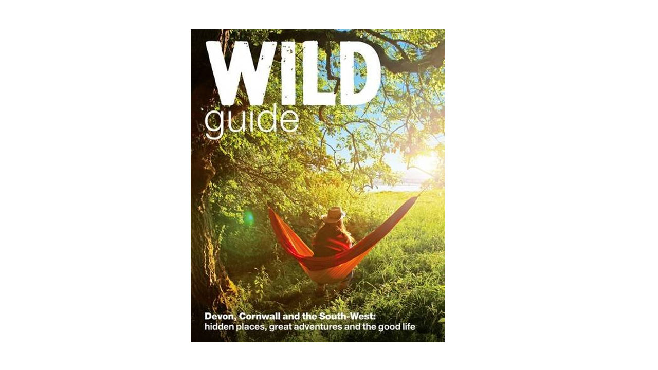 wild guide to devon and cornwall travel book daniel start ...